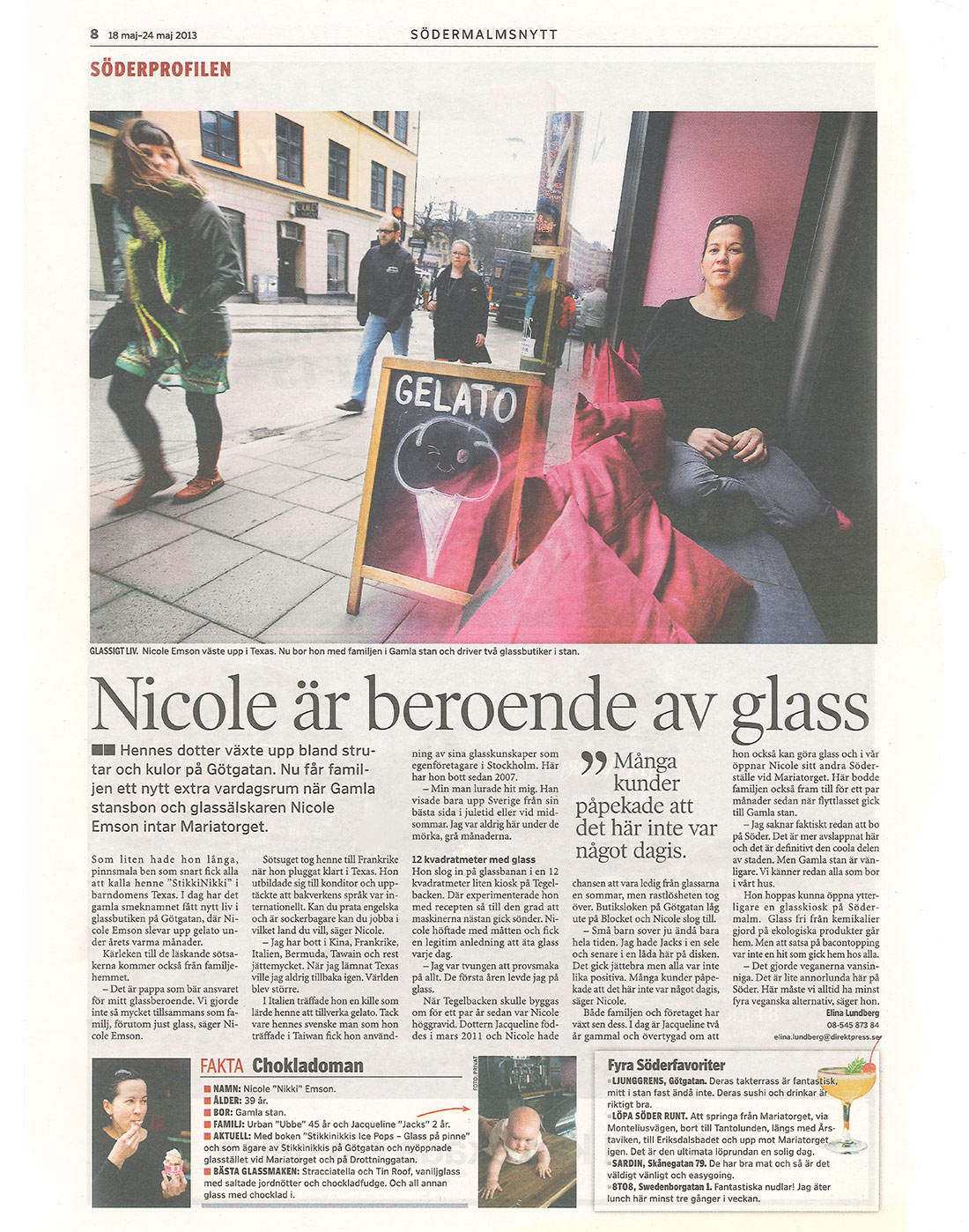 Södermalmsnytt - Nicole är beroende av glass - StikkiNikki